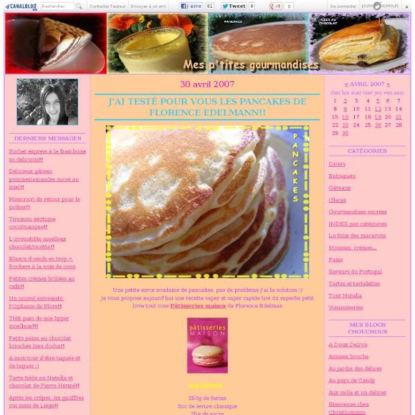 J'ai testé pour vous les pancakes de Florence Edelmann!! - Mes ptites gourmandises