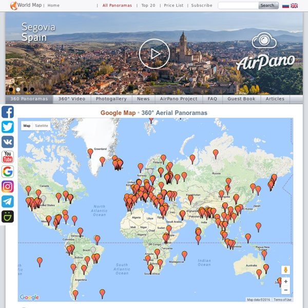 360° Aerial Panoramas, 360° Virtual Tours Around the World, Photos of the Most Interesting Places on the Earth