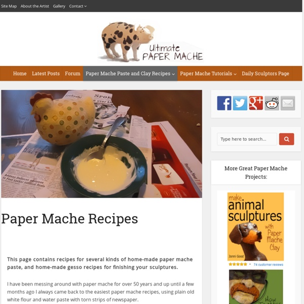 Paper Mache & Gesso Recipes From A Pro