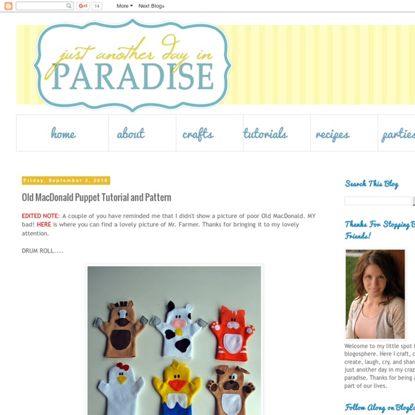 Just Another Day in Paradise: Old MacDonald Puppet Tutorial and Pattern