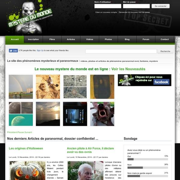 Mystere, ovni, fantome et autre phenomene paranormal sont sur mysteredumonde.com