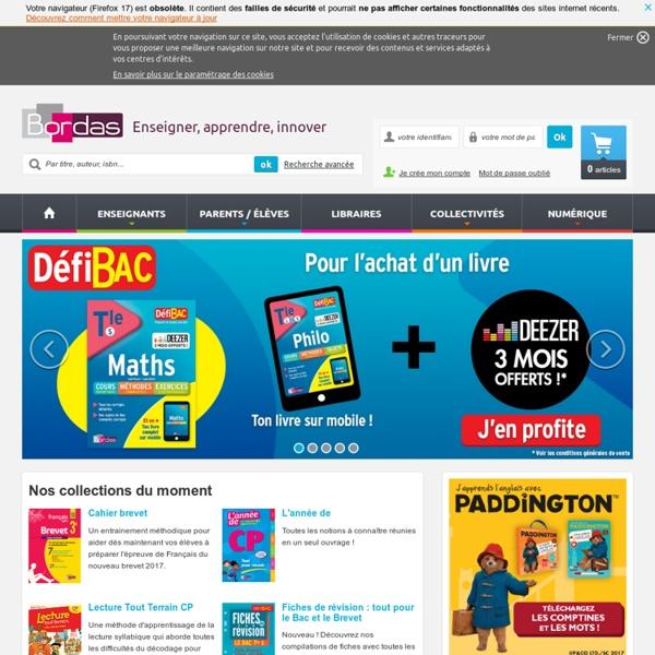 Éditions Bordas : manuel scolaire, livre parascolaire, ouvrages d'apprentissage et de soutien