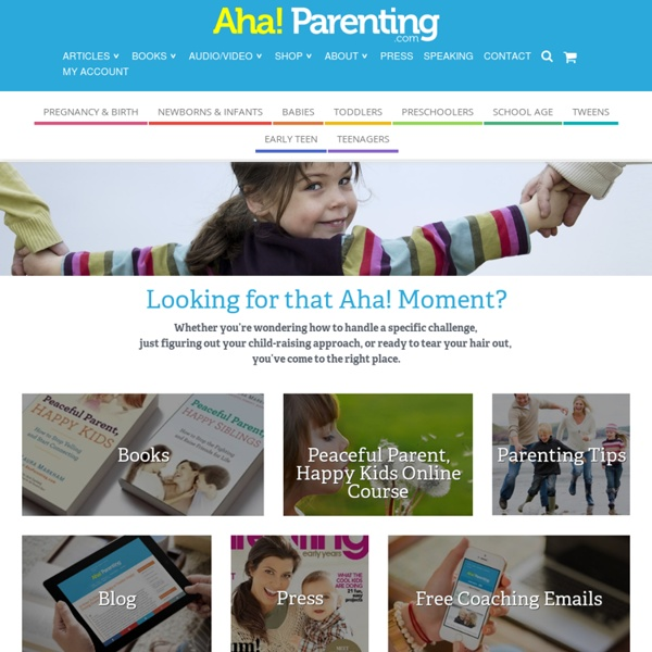 Parenting Advice and Parenting Blog