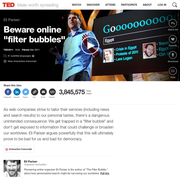 "Eli Pariser: Beware online ""filter bubbles"""