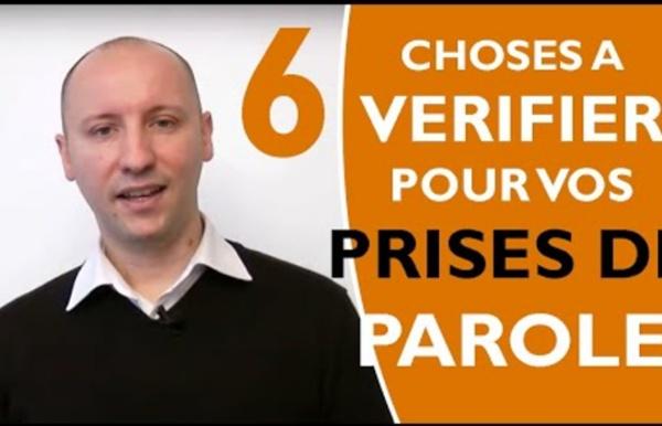 Prise de parole en public : les 6 choses à vérifier