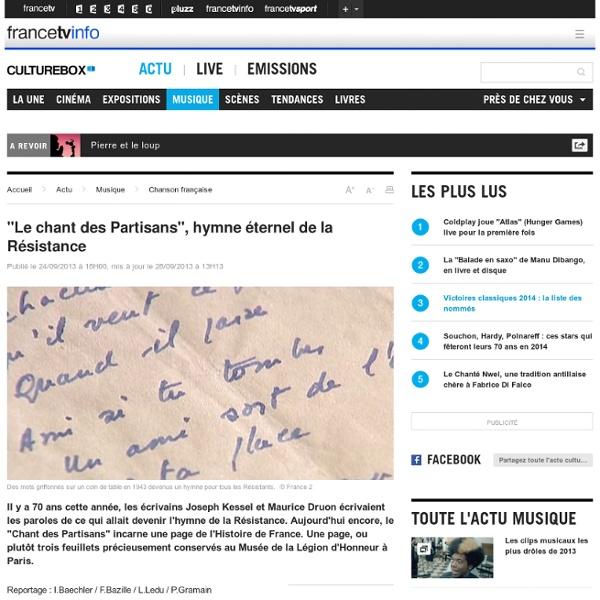 """""""Le chant des Partisans"""", hymne éternel de la Résistance"""