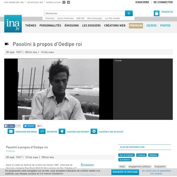 Interview de Pasolini sur Œdipe roi (INA)