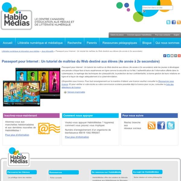 Passeport pour Internet : Un tutoriel de maîtrise du Web destiné aux élèves (4e année à 2e secondaire)