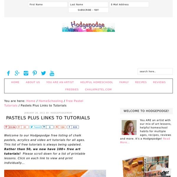 Pastels Plus Links to Tutorials - Hodgepodge
