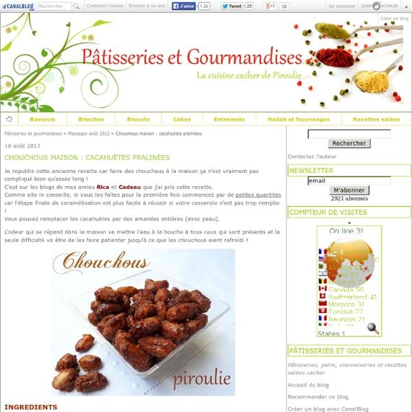 Chouchous maison : cacahuètes pralinées