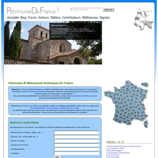 Patrimoine et monuments historiques en France. avec Patrimoine de France