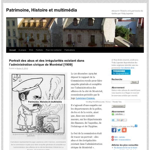 Découvrir l'histoire et le patrimoine du Québec par Vicky Lapointe