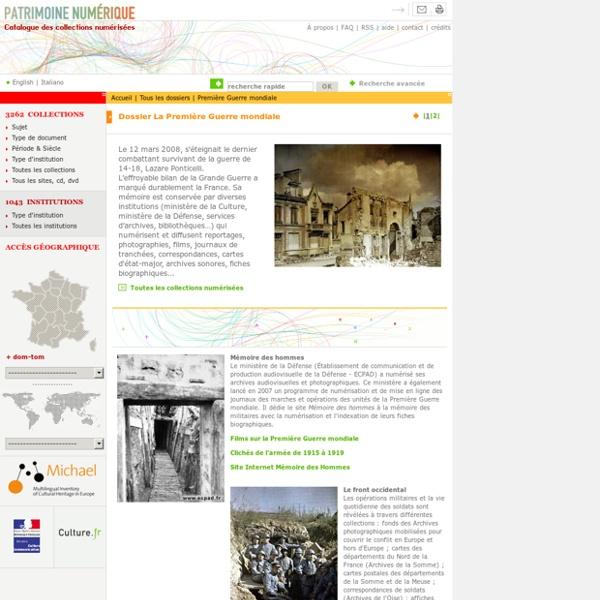 Patrimoine numérique, dossier - La Première guerre mondiale