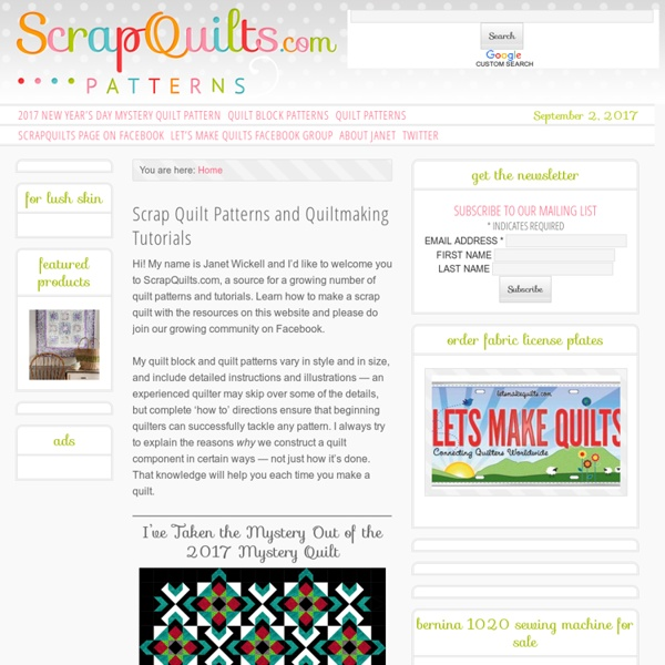 Scrap Quilt Patterns and Quiltmaking Tutorials