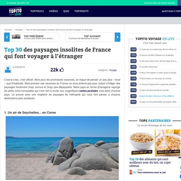 Top 25 des paysages insolites de France qui font voyager à l'étranger