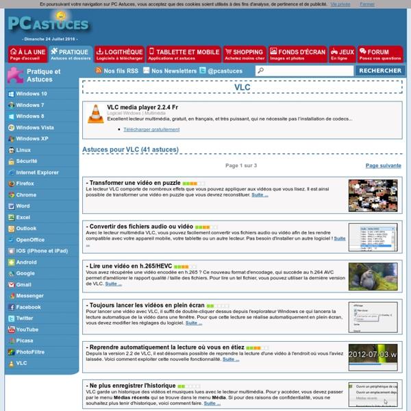 PC Astuces : Astuces pour VLC