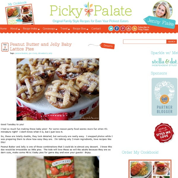 ... butter and jelly cupcakes peanut butter and jelly baby lattice pies