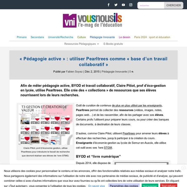 """""""Pédagogie active"""" : utiliser Pearltrees comme """"base d'un travail collaboratif"""" - VousNousIls"""