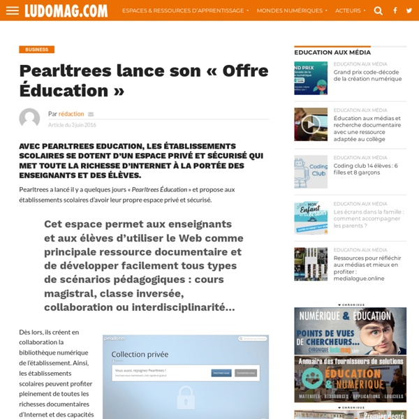 Pearltrees lance son « Offre Éducation » – Ludovia Magazine