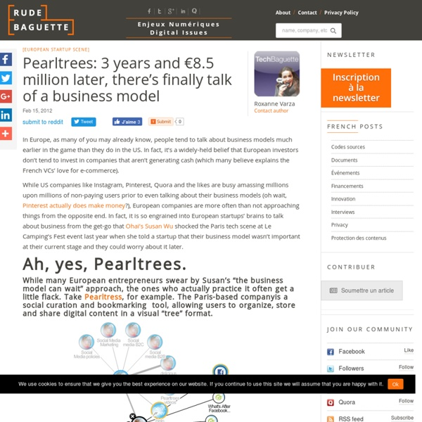 Pearltrees: 3 years and €8.5 million later, there's finally talk of a business model