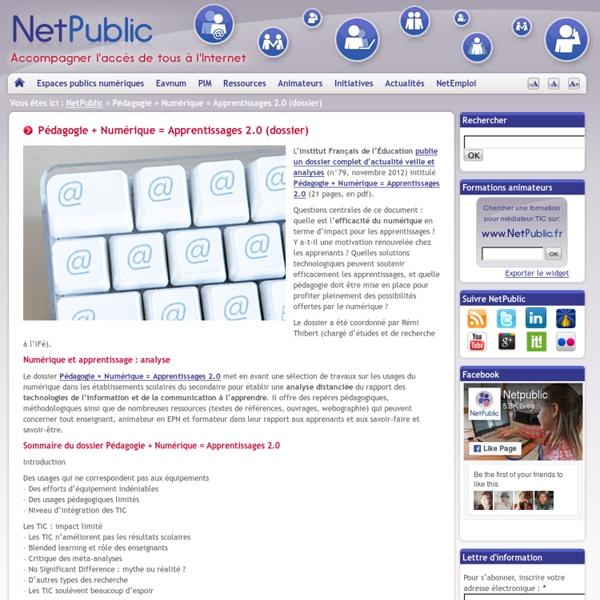 Pédagogie + Numérique = Apprentissages 2.0 (dossier)