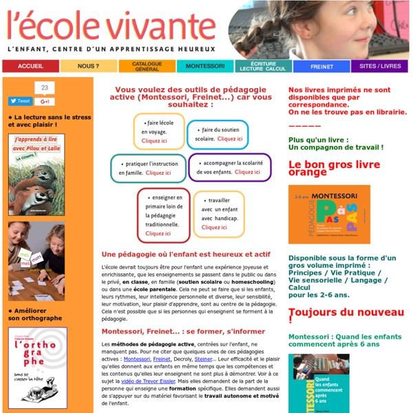 La pédagogie active : Freinet, Montessori, Steiner...