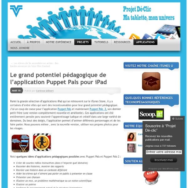 Le grand potentiel pédagogique de l'application Puppet Pals pour iPad