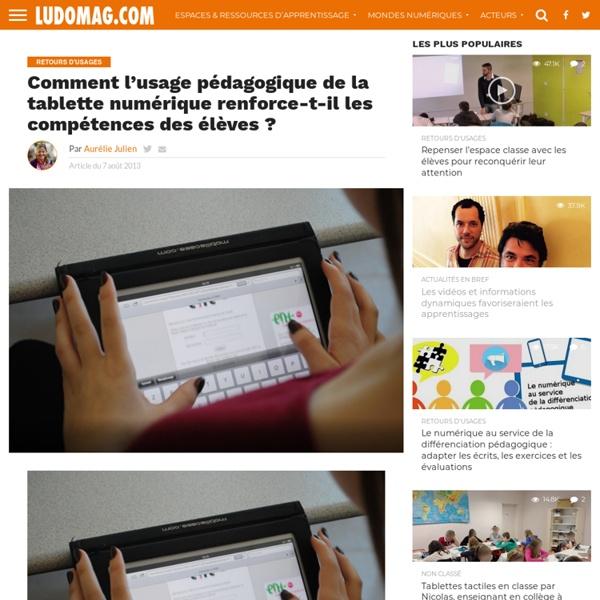 Comment l'usage pédagogique de la tablette numérique renforce-t-il les compétences des élèves
