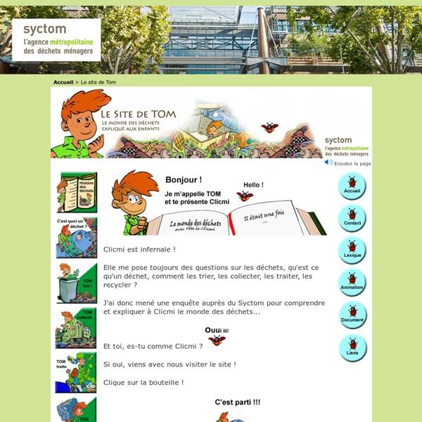 Site pédagogique sur les déchets : Le site de Tom - Syctom -