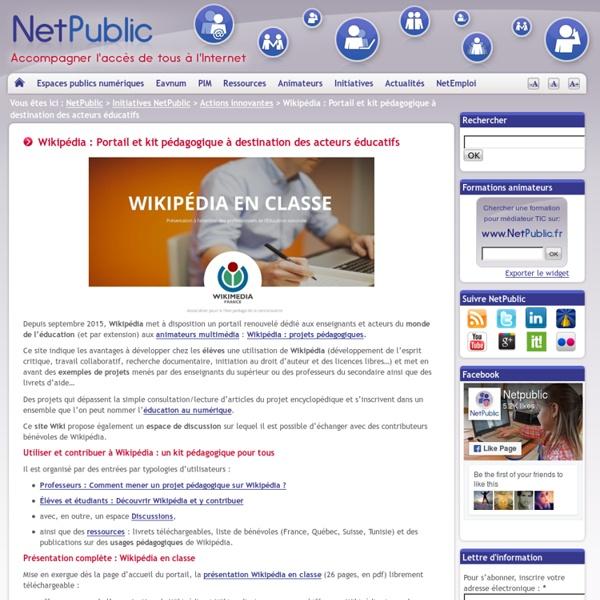 Wikipédia : Portail et kit pédagogique à destination des acteurs éducatifs