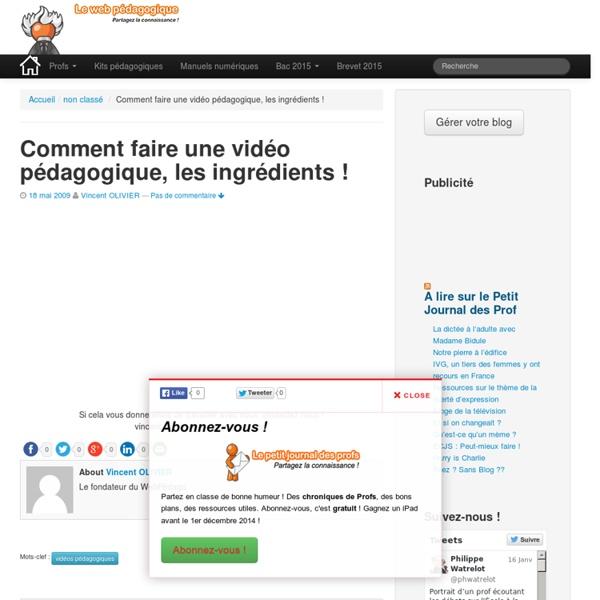 Comment faire une vidéo pédagogique, les ingrédients ! - LeWebPédagogique