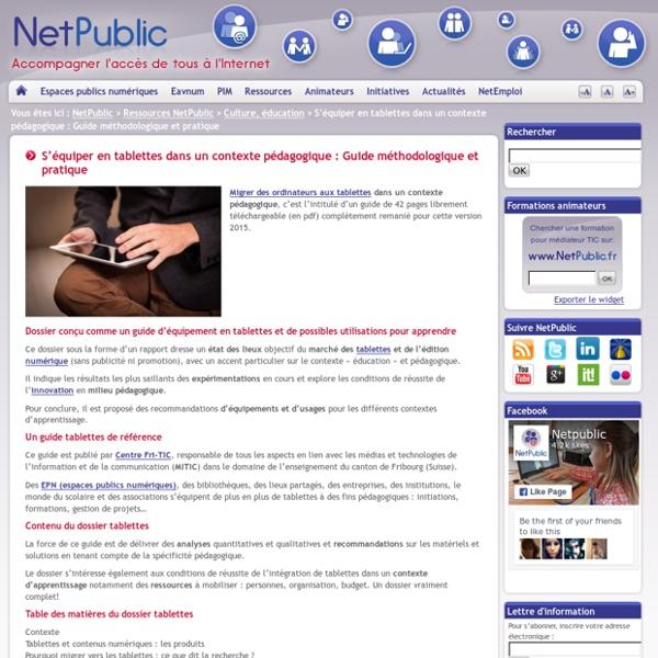 S'équiper en tablettes dans un contexte pédagogique : Guide méthdologique et pratique