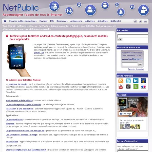 Tutoriels pour tablettes Android en contexte pédagogique, ressources mobiles pour apprendre