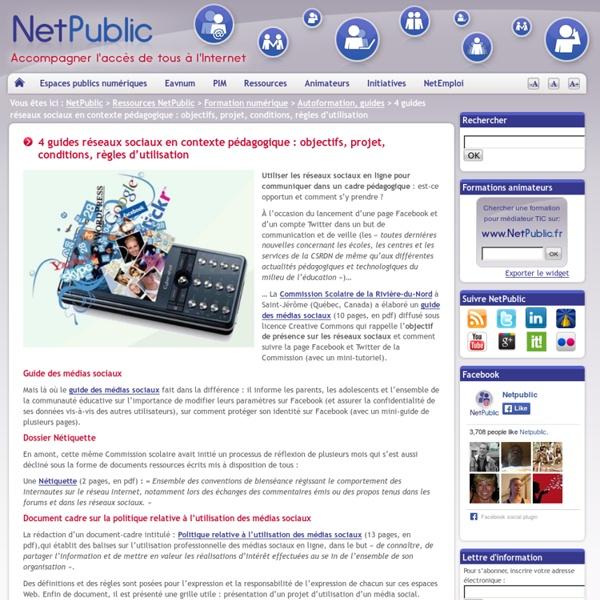 4 guides réseaux sociaux en contexte pédagogique : objectifs, projet, conditions, règles d'utilisation