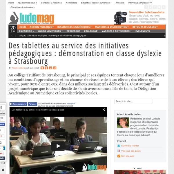Des tablettes au service des initiatives pédagogiques : démonstration en classe dyslexie à Strasbourg