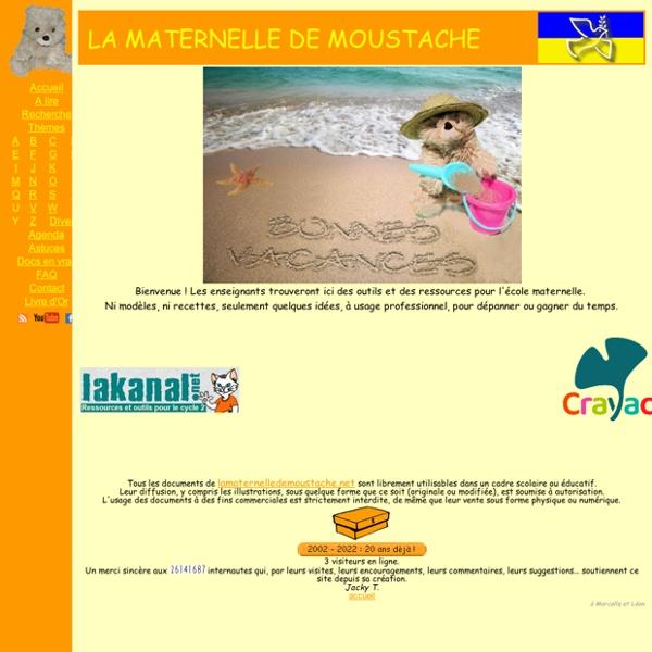 La Maternelle de Moustache : outils et ressources pédagogiques pour les enseignants du cycle 1 ( PS - MS - GS )