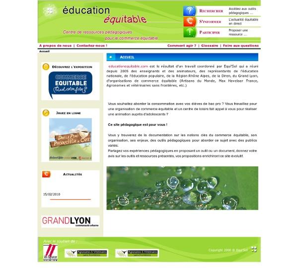 Education Equitable, centre de ressources pédagogiques pour le commerce équitableAccueil