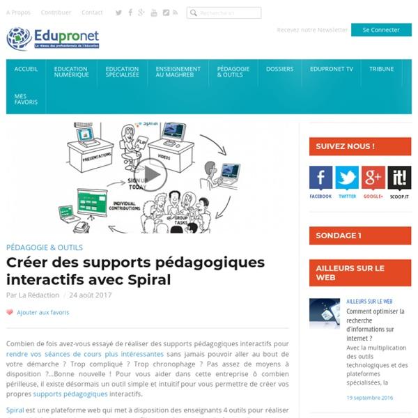 Créer des supports pédagogiques interactifs avec Spiral