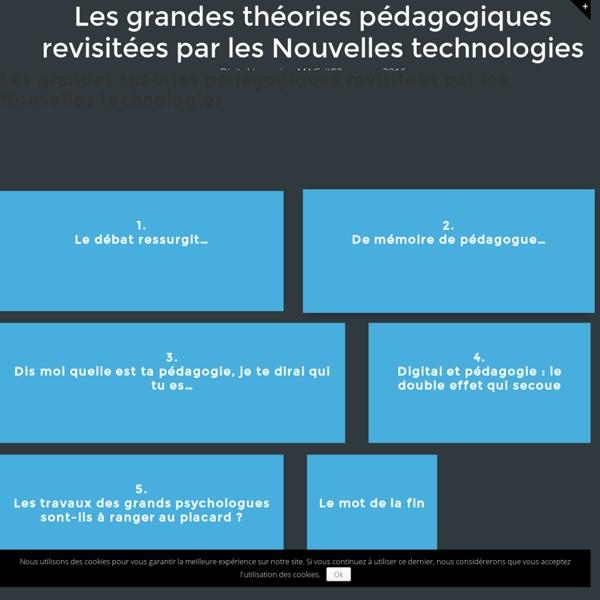 Les grandes théories pédagogiques revisitées par les Nouvelles technologies