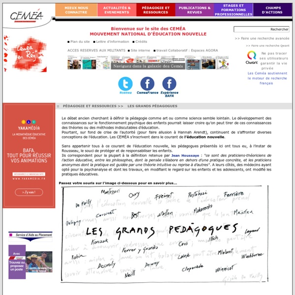 Les grands pédagogues- CEMÉA - Site de l'association nationale