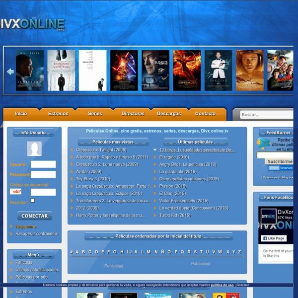 Películas Online, cine gratis, estrenos, series, hd, hq, dvd, Divx online.info