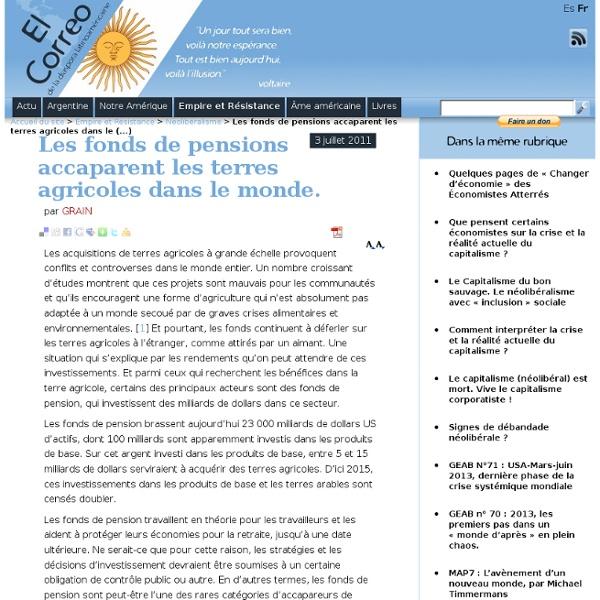 Les fonds de pensions accaparent les terres agricoles dans le monde.