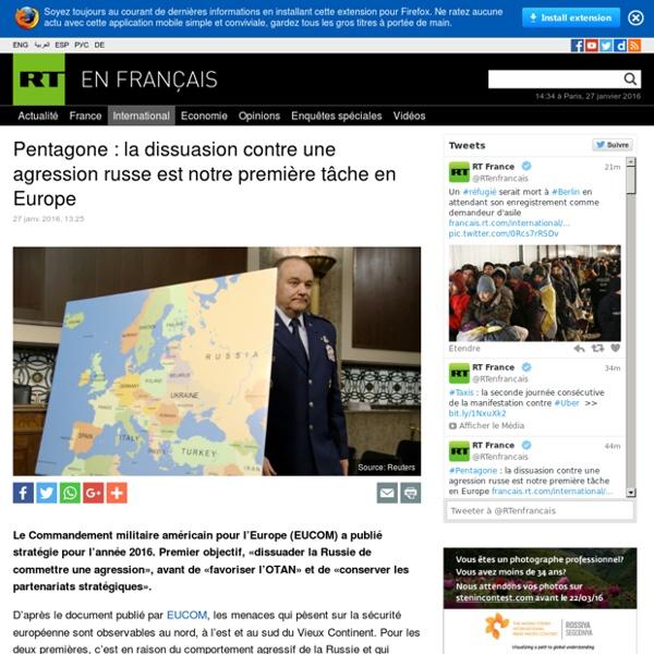 Pentagone : la dissuasion contre une agression russe est notre première tâche en Europe