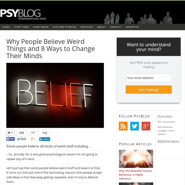 Why People Believe Weird Things and 8 Ways to Change Their Minds