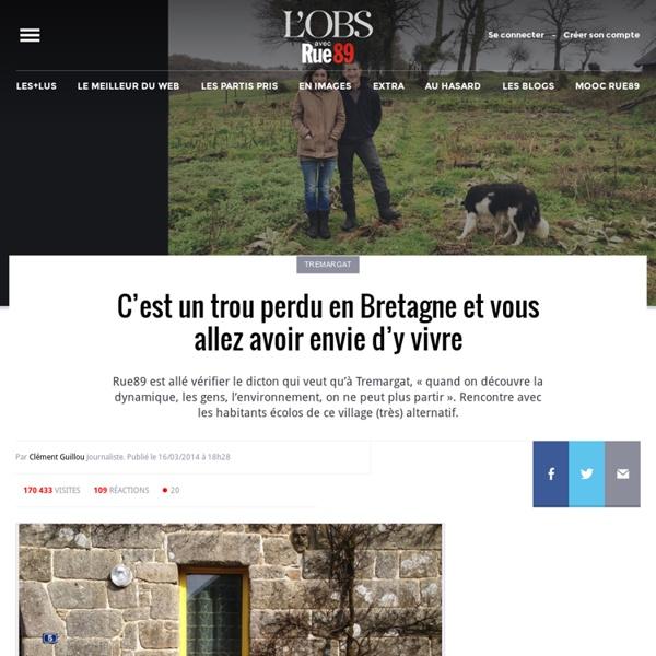 C'est un trou perdu en Bretagne et vous allez avoir envie d'y vivre