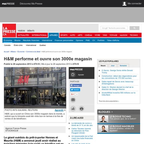 H&M performe et ouvre son 3000e magasin