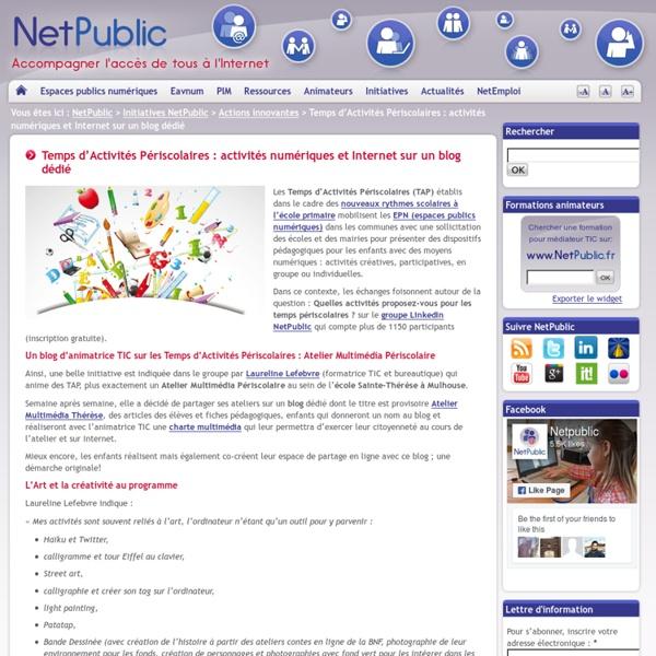 Temps d'Activités Périscolaires : activités numériques et Internet sur un blog dédié