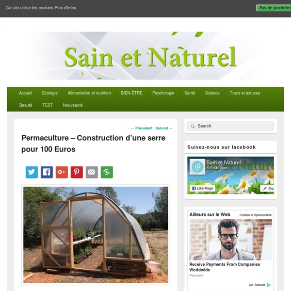 Permaculture - Construction d'une serre pour 100 Euros