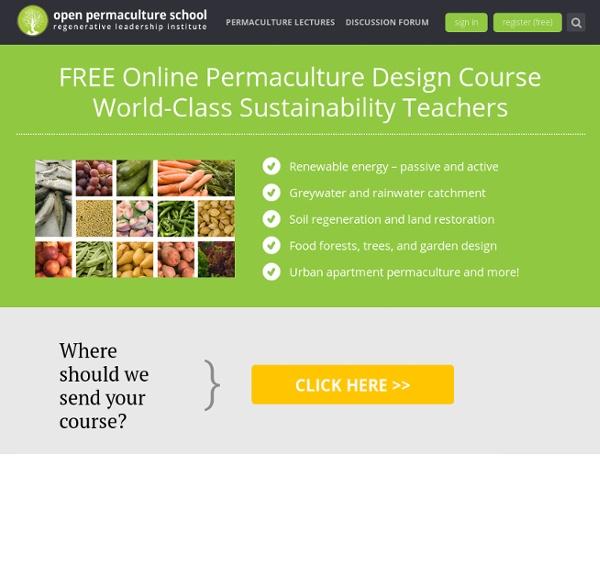 Free Permaculture Design Course - Regenerative Leadership Institute