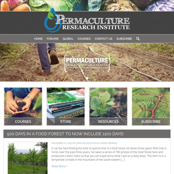 Permaculture Research Institute - Permaculture Forums, Courses, Information, News and Worldwide Reports